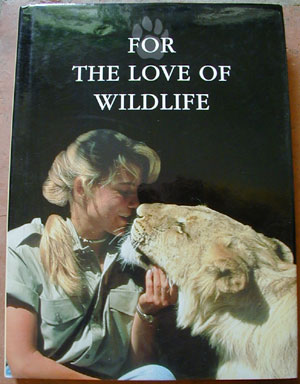 FOR THE LOVE OF WILDLIFE by Chris Mercer and Beverley Pervan - Front of Book
